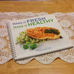 Pampered Chef Make it Fresh, Make it Healthy